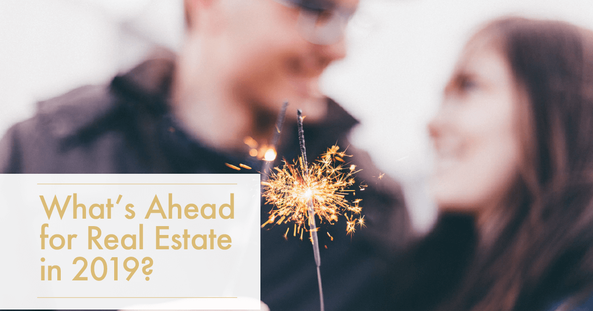 What's ahead for Real Estate in 2019 aLake County Real Estate