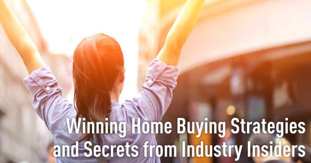 How to Buy a Home - Winning Home Buying Strategies