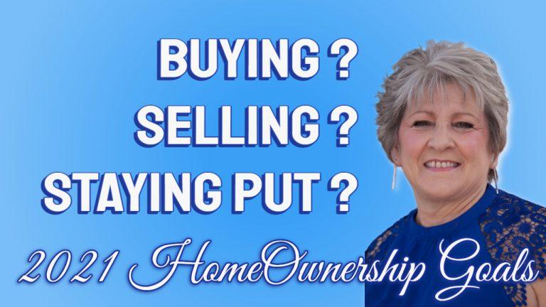 2021 HomeOwnerShip Goals