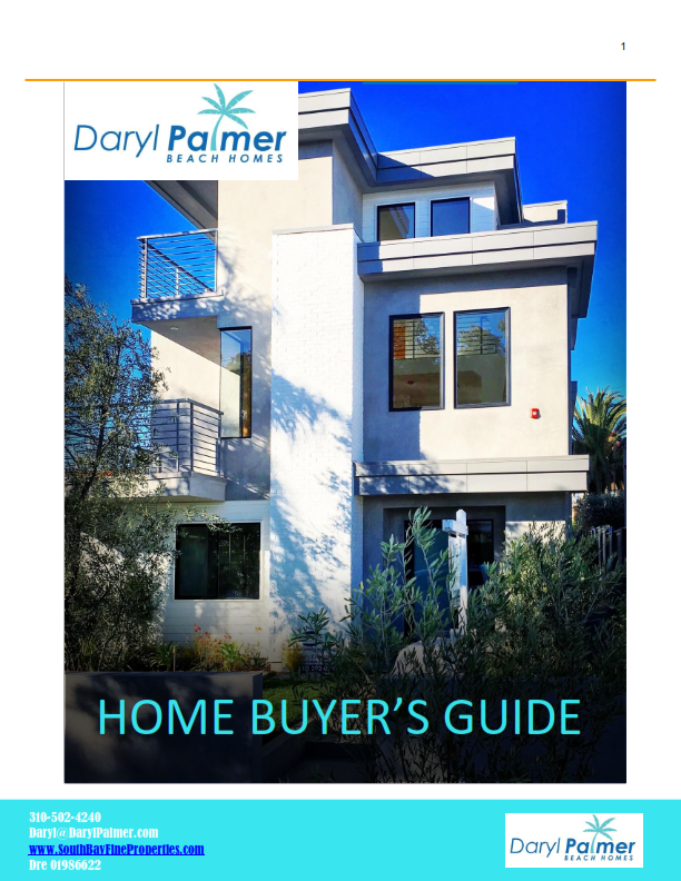 Live In The South Bay Home Buyer Guide - Daryl Palmer Beach Homes South Bay Real Estate Update